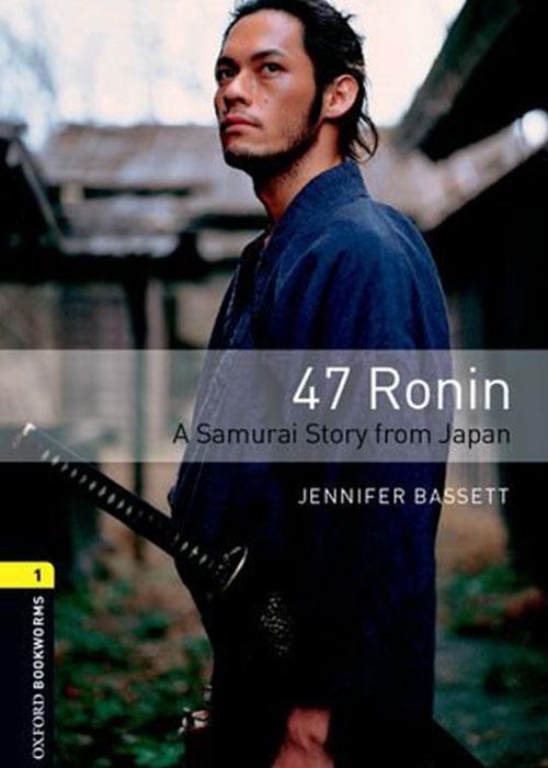 Oxford Bookworms 1 47 Ronin 3e Mentaripedia